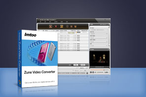 ImTOO Zune Video Converter